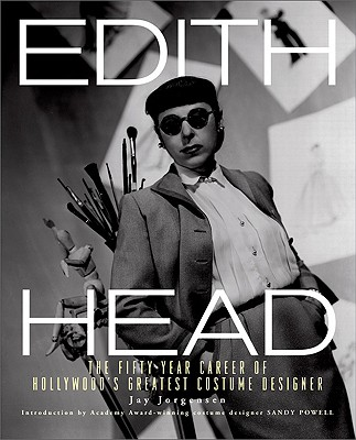 Edith Head - The Fifty Year Career of Hollywood's Greatest Costume Designer