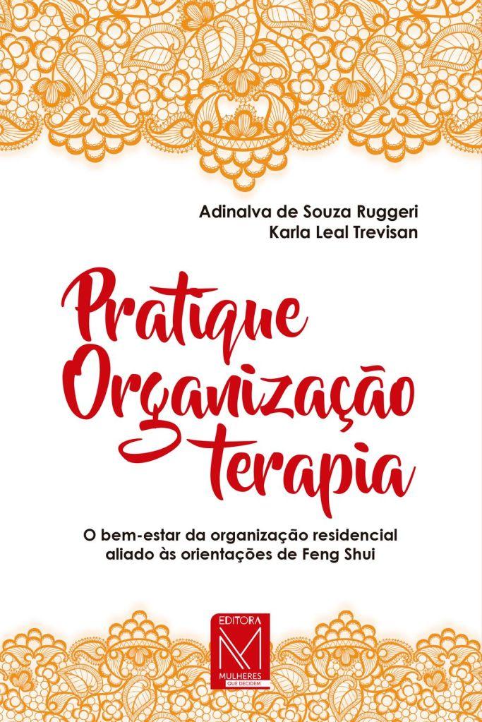 LIvro Pratique Organização Terapia - Adinalva de Souza Ruggeri e Karla Leal Trevisan @ Divulgação